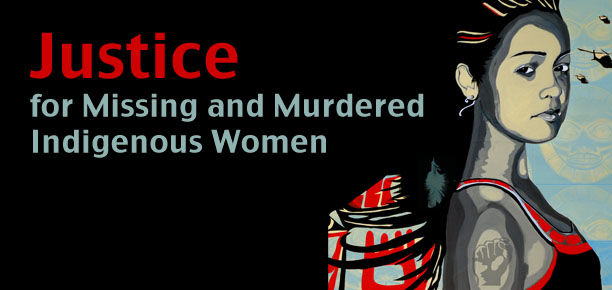 "image of indigenous woman with text ""Justice for Missing and Murdered Indigenous Women"""