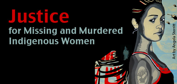 "Illustration of an Indigenous woman with text ""Justice for Missing and Murdered Indigenous Women"""